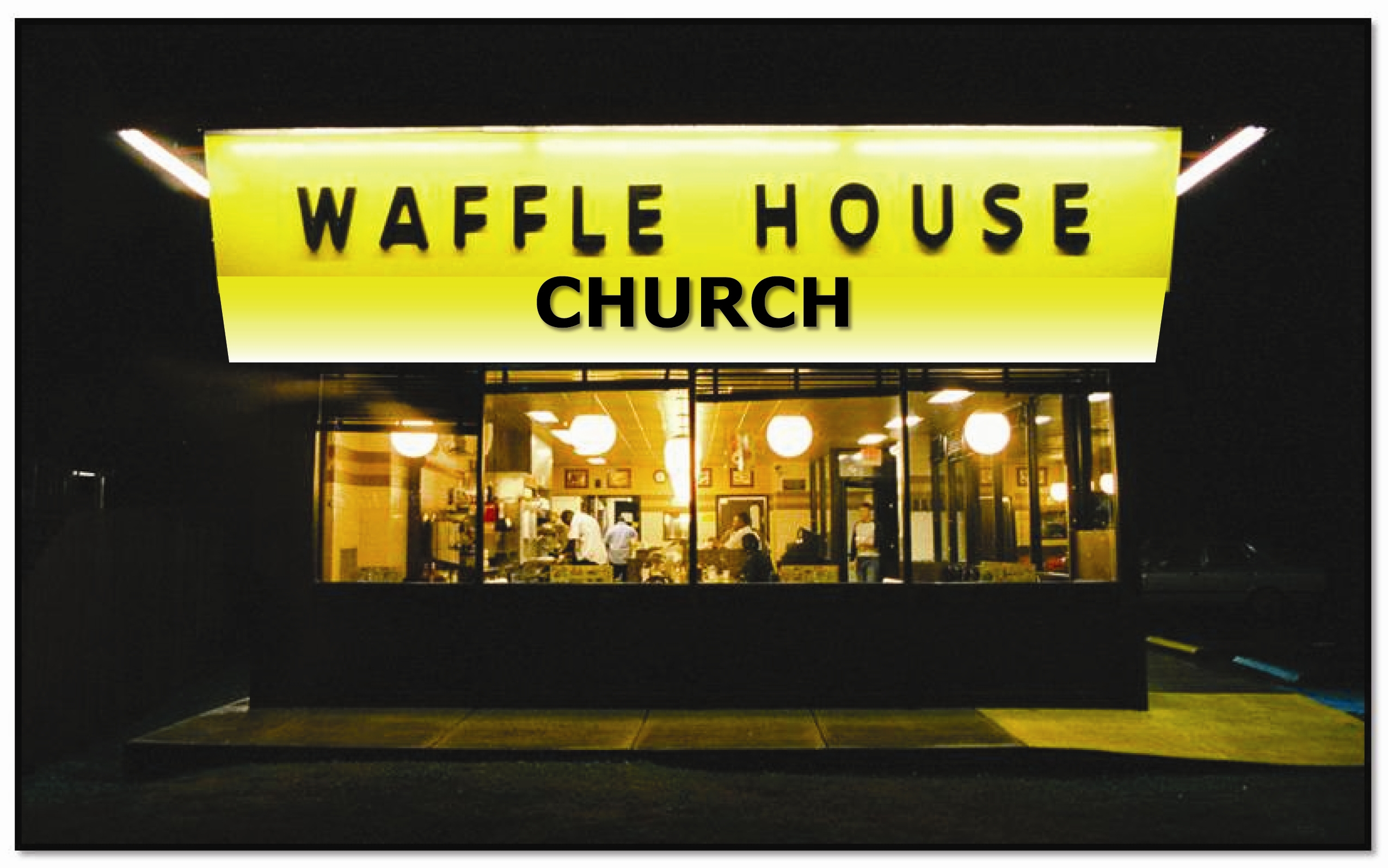 Church of the Waffle House | Hospice Matters